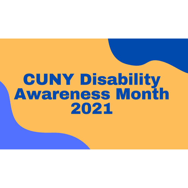 CUNY Disability Awareness Month 2021