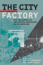 The City is the Factory book cover